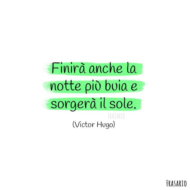 Frasi buongiorno speranza notte Hugo