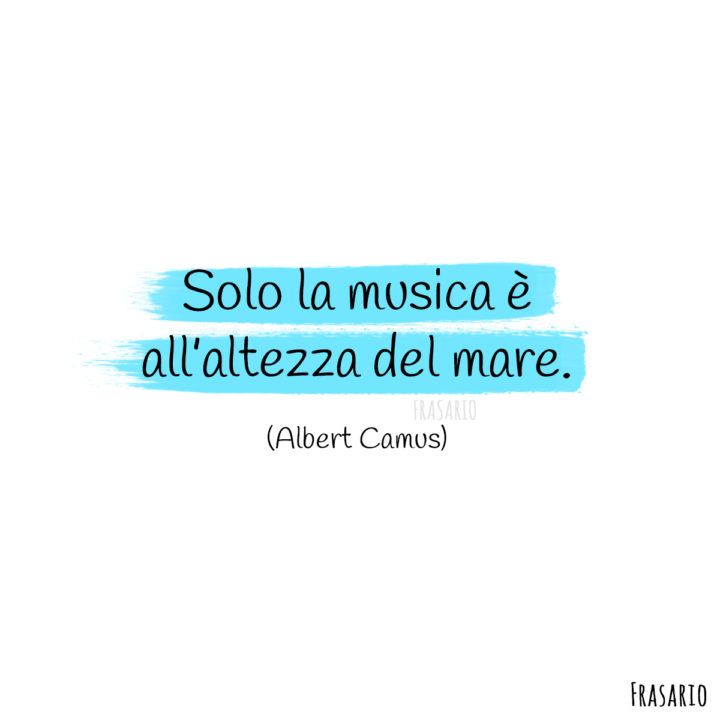 frasi mare musica camus