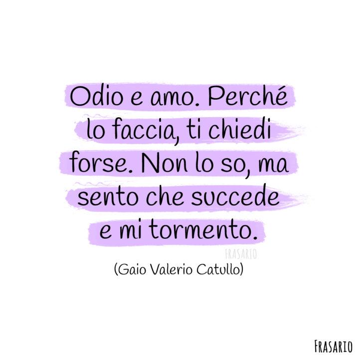 frasi celebri amore odio amo catullo