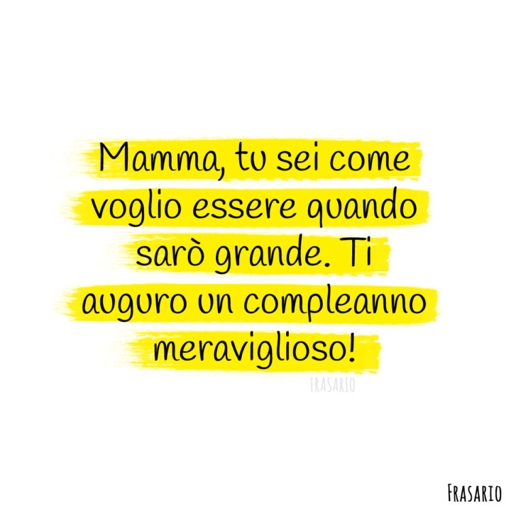 frasi compleanno mamma meraviglioso