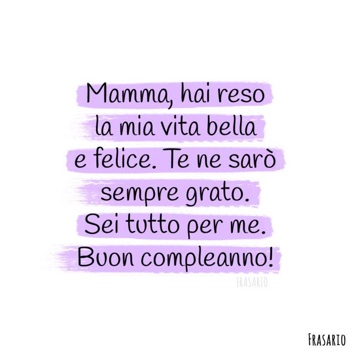 frasi compleanno mamma vita felice
